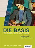 2010-03-17_Die_Basis_Eingangsjahr_und_Grundlagenwissen_Deutsch_fur_das_berufliche_Gymnasium_THUMB