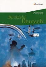 2010_Blickfeld_Deutsch_Oberstufe