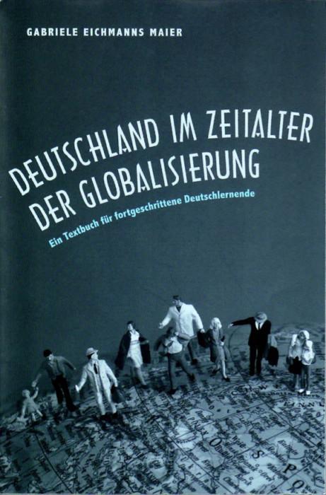 Deutschland im Zeitalter der Globalisierung