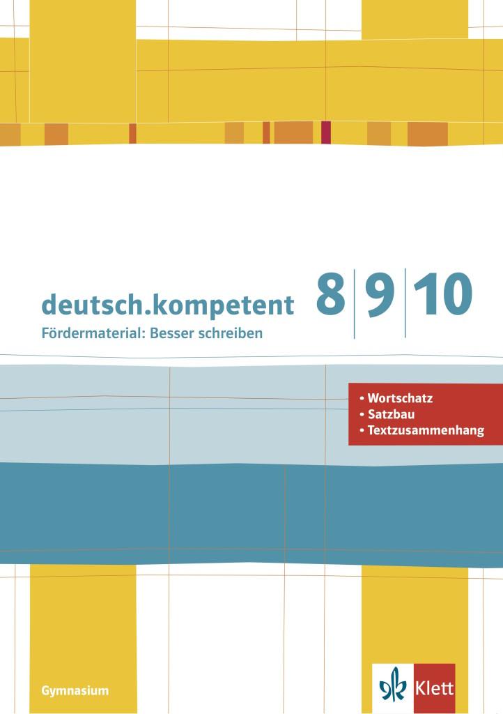 2016-10 Klett deutsch.kompetent 8,9,10 Fördermaterial